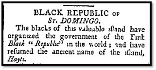 """Black Republic of St. Domingo,"" Farmer's Cabinet, Amherst, New Hampshire, 10 April 1804, page 3."